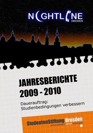 JAHRESBERICHTE 2009 - 2010 - Studentenstiftung Dresden