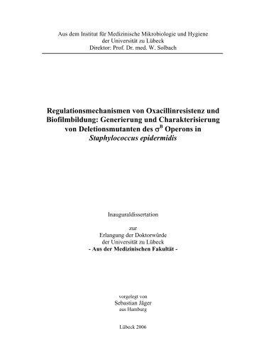 Regulationsmechanismen von Oxacillinresistenz und Biofilmbildung ...