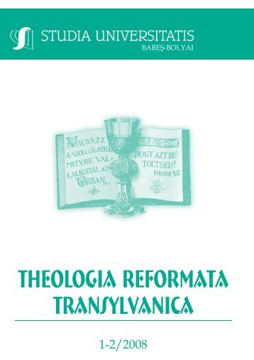 THEOLOGIA reformata transylvanica - Studia