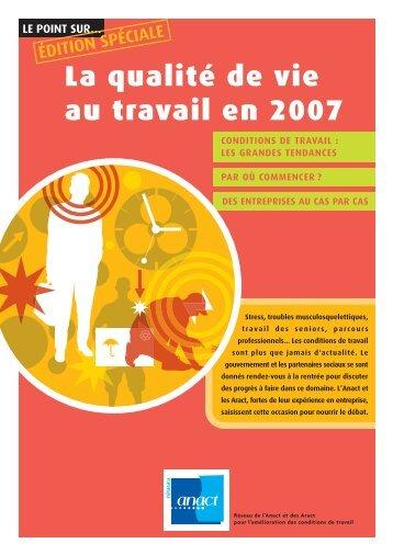 Réseau Anact - Le point sur la qualité de vie au travail en 2007