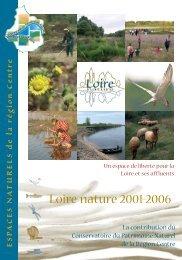 Découvrir l'intégralité des actions menées en région ... - Loire nature