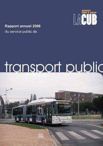 Rapport annuel 2006 du service public de : - Participation de la CUB ...