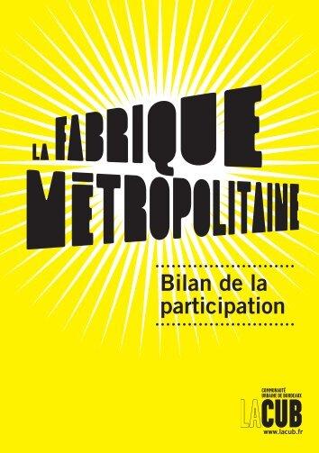 Bilan de la participation sur le projet métropolitain - Participation de ...