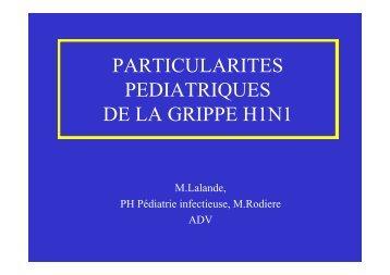 PARTICULARITES PEDIATRIQUES DE LA GRIPPE H1N1
