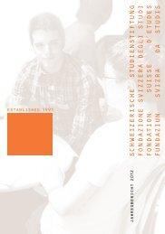 Jahresbericht 2012 (pdf) - Schweizerische Studienstiftung