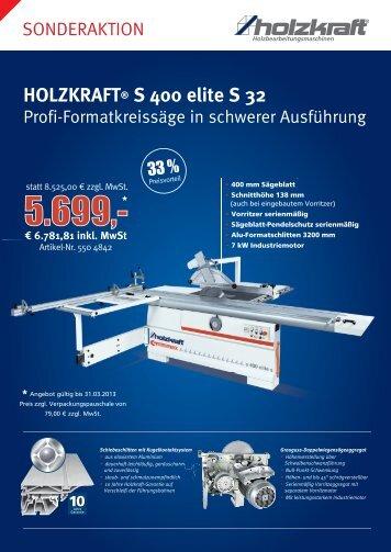 HOLZKRAFT® S 400 elite S 32