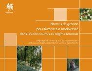 Normes de gestion pour favoriser la biodiversité dans les bois ...