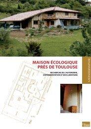 MAISON ÉCOLOGIQUE PRÈS DE TOULOUSE - Arpe