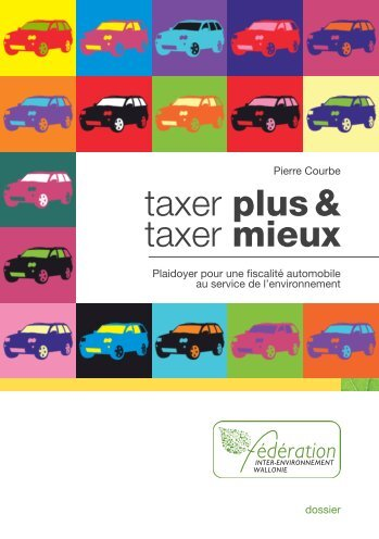 taxer plus & taxer mieux - Inter-Environnement Wallonie