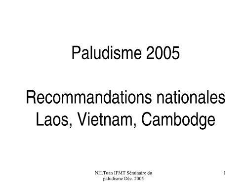 Recommamdations Laos, Vietnam, Cambodge