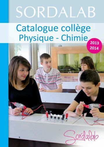 Catalogue Collège Physique 2013-2014 - sordalab