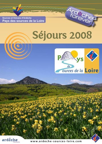 Séjours 2008 - Office de tourisme du pays des sources de la Loire