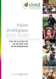 Vision stratégique 2012-2022- Résumé - Cirad