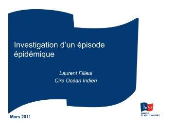 Contrôle et investigation d'une épidémie (Laurent Filleul, CIRE-InVS)