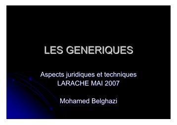 Les génériques: Aspects juridiques et techniques ... - Pharmacies.ma