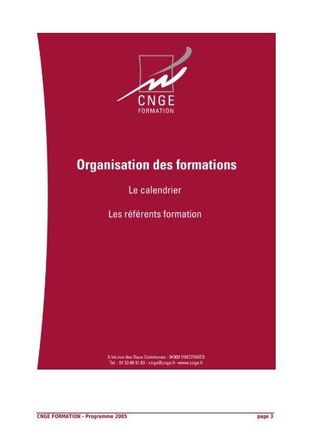 CNGE Formation 2005 : organisation