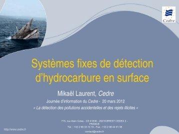 Les systèmes de détection fixe, d'hydrocarbures à la surface ... - Cedre