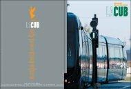 Le tramway métamorphose la ville - Cub