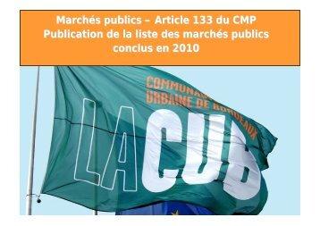 Marchés publics – Article 133 du CMP Publication de la liste ... - Cub
