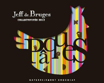 Catalogue CE Jeff de Bruges PAQUES 2012