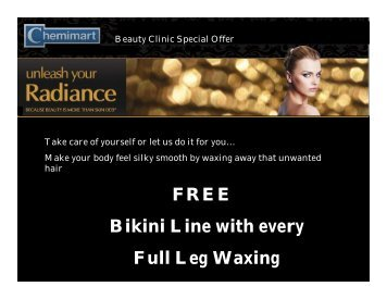 FREE Bikini Line with every Full Leg Waxing - Chemimart Group