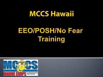 EEO/POSH/No Fear - Marine Corps Community Services Hawaii