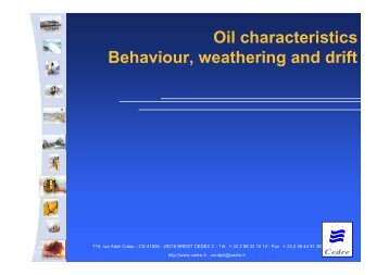 Oil types and oil weathering at sea. Oil behaviour and drifting - Cedre