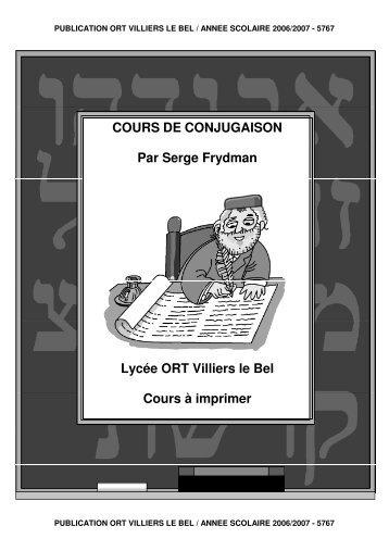 COURS DE CONJUGAISON Par Serge Frydman Lycée ORT Villiers ...
