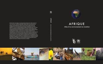 Afrique : Atlas d'un Environnement en Mutation - UNEP