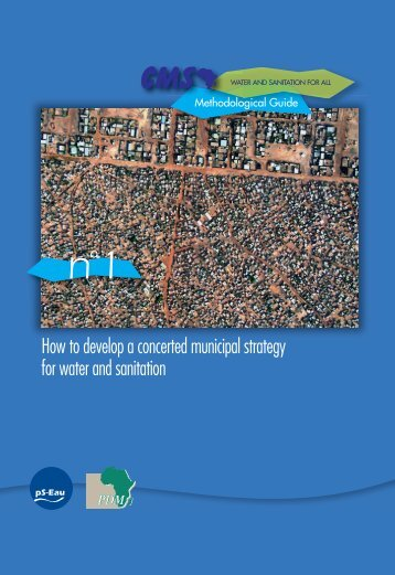 How to develop a concerted municipal strategy for water and ...