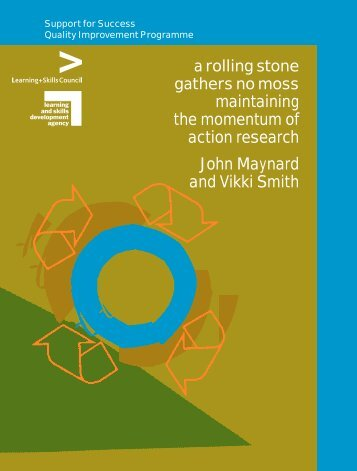 a rolling stone gathers no moss maintaining the momentum of action ...