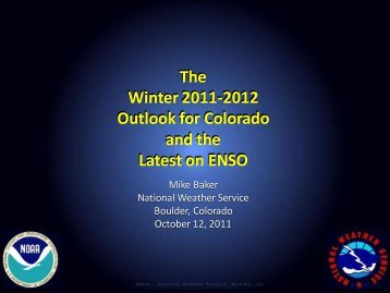 The Winter 2011-2012 Outlook for Colorado and the Latest on ENSO