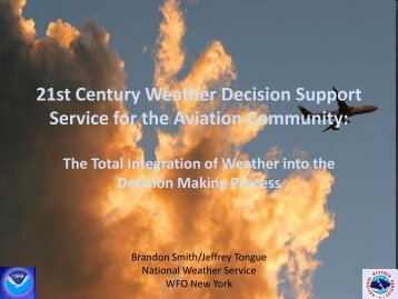 21st Century Weather Decision Support Service for the ... - NOAA