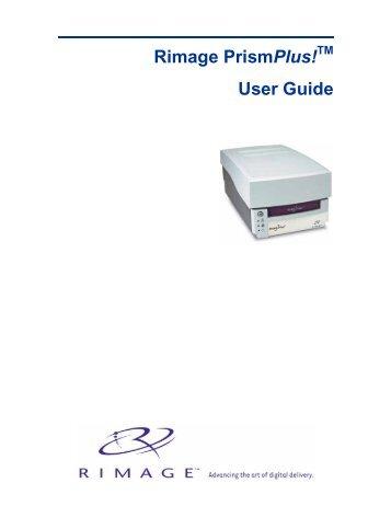 Rimage PrismPlus! User Guide - CDROM2go.com