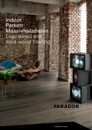 Indoor Parkett Massivholzdielen Engineered and solid wood flooring