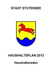 STADT STUTENSEE HAUSHALTSPLAN 2013 Haushaltsreden