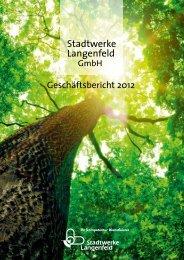 Geschäftsbericht 2012 - Stadtwerke Langenfeld