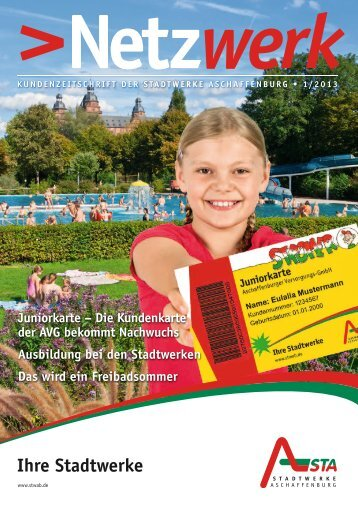 Ausgabe 1/ 2013, 5 MB - Stadtwerke Aschaffenburg