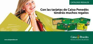 Con las tarjetas de Caixa Penedès tendrás muchos regalos