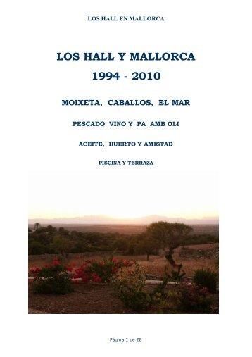 LOS HALL Y MALLORCA 1994 - 2010