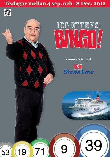Tisdagar mellan 4 sep. och 18 Dec. 2012 - Stena Line