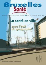 Bruxelles Santé n° 55 - septembre 2009 - Question santé