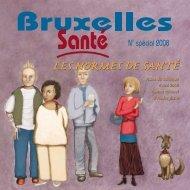 Les normes de santé - Bruxelles Santé - n° spécial ... - Question santé