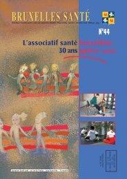 Bruxelles Santé n° 44 - décembre 2006 - Question santé