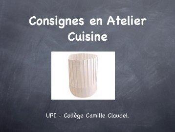 Consignes en Atelier Cuisine - Collège CAMILLE CLAUDEL
