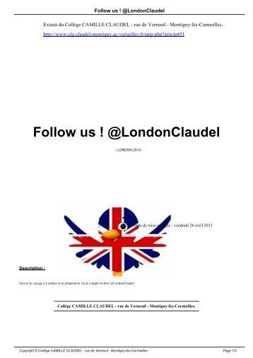 Follow us ! @LondonClaudel - Collège CAMILLE CLAUDEL