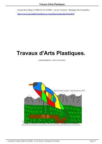 Travaux d'Arts Plastiques. - Collège CAMILLE CLAUDEL