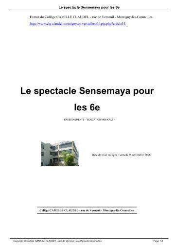 Le spectacle Sensemaya pour les 6e - Collège CAMILLE CLAUDEL
