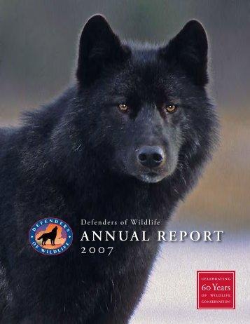 Annual Report 2007 - Defenders of Wildlife