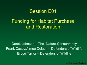 Session E01 Funding for Habitat Purchase and Restoration